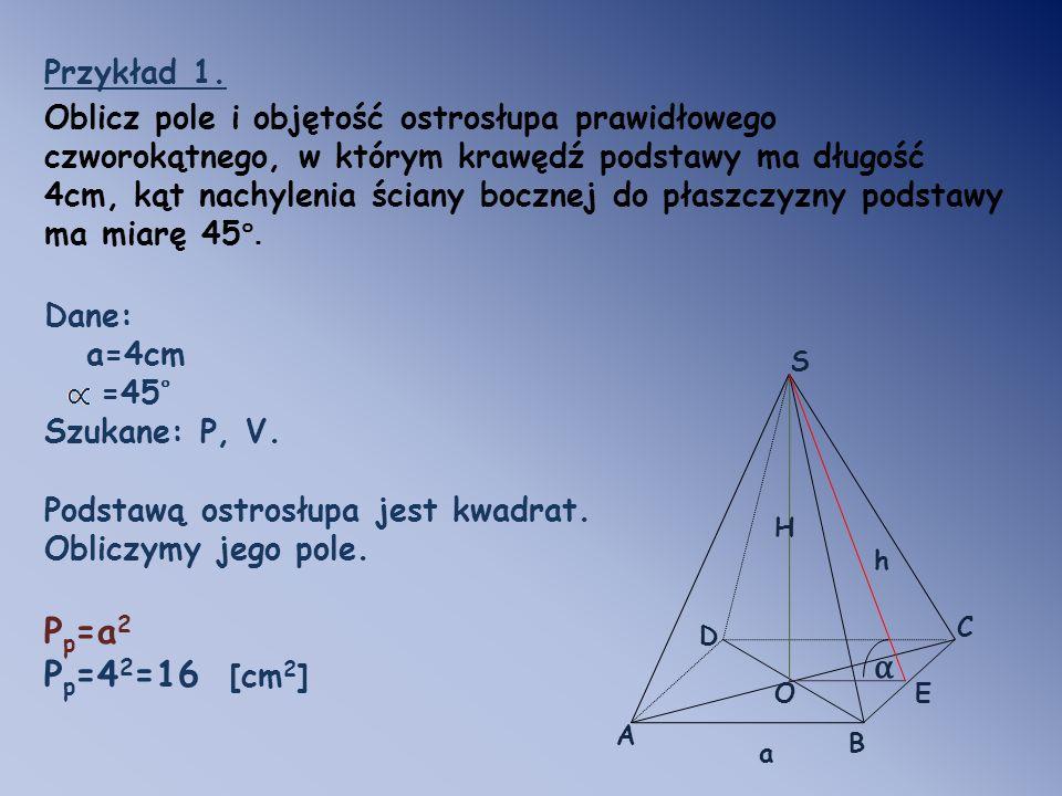Pp=a2 Pp=42=16 [cm2] α Przykład 1.